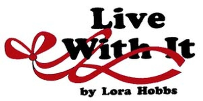 Live With It by Lora Hobbs